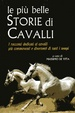 Cover of Le più belle storie di cavalli