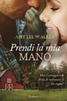 Cover of Prendi la mia mano