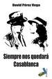 Cover of Siempre nos quedará Casablanca