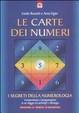 Cover of Le carte dei numeri. I segreti della numerologia. Con gadget