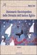 Cover of Dizionario enciclopedico delle divinità dell'antico Egitto