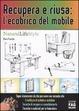 Cover of Recupera e riusa: l'ecobrico del mobile