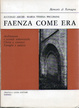 Cover of Faenza come era