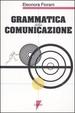 Cover of Grammatica della comunicazione