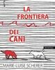 Cover of La frontiera dei cani