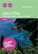 Cover of Isola d'Elba. Guida alla natura, storia e itinerari
