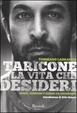 Cover of Taricone. La vita che desideri