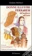 Cover of Donne illustri ferraresi