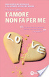 Cover of L'amore non fa per me