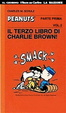 Cover of Il terzo libro di Charlie Brown! Parte prima. Vol. 2