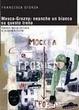 Cover of Mosca-Grosny: neanche un bianco su questo treno