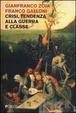 Cover of Crisi, tendenza alla guerra e classe