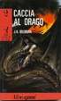 Cover of Caccia al drago