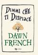 Cover of Dimmi che ti dispiace