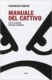 Cover of Manuale del cattivo
