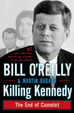 Cover of Killing Kennedy: The End of Camelot
