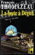 Cover of La faute à Dégun