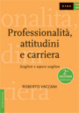 Cover of Professionalità, attitudini e carriera