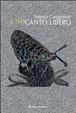 Cover of Il tuo canto libero