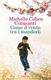 Cover of Come il vento tra i mandorli