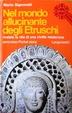 Cover of Nel mondo allucinante degli Etruschi