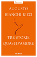 Cover of Tre storie quasi d'amore