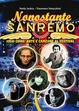 Cover of Nonostante Sanremo. 1958-2008: arte e canzone al festival