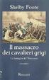 Cover of Il massacro dei Cavalieri Grigi