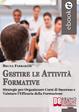 Cover of Gestire le attività formative