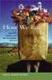 Cover of How We Eat