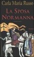 Cover of La sposa Normanna