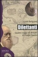 Cover of Dilettanti