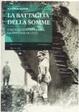 Cover of La battaglia della Somme. L'artiglieria conquista, la fanteria occupa