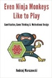 Cover of Even Ninja Monkeys Like to Play