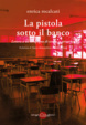Cover of La pistola sotto il banco