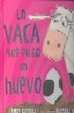 Cover of La vaca que puso un huevo