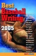 Cover of USA Today/Sports Weekly Best Baseball Writing 2005