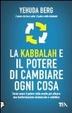 Cover of La kabbalah e il potere di cambiare ogni cosa