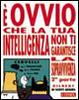 Cover of È ovvio che la tua intelligenza non ti garantisce la sopravvivenza