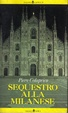 Cover of Sequestro alla milanese