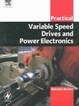 Cover of Practical variable speed drives and power electronics