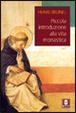 Cover of Piccola introduzione alla vita monastica