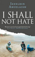 Cover of I Shall Not Hate