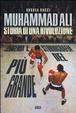 Cover of Muhammad Ali. Storia di una rivoluzione