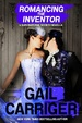 Cover of Romancing the Inventor