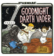 Cover of Goodnight Darth Vader