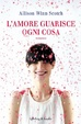 Cover of L'amore guarisce ogni cosa