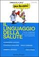 Cover of Il linguaggio della salute