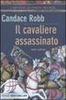 Cover of Il cavaliere assassinato