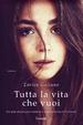 Cover of Tutta la vita che vuoi